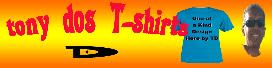 Tony Dos T-shirts Design