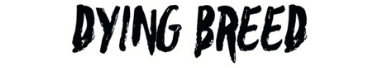 DYING BREED APPAREL